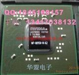 进口电脑GPU显卡芯片NF-G6150-N-A2,09年,全新原装现货